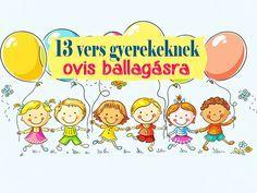 Óvodabúcsúztató versek - 13 aranyos vers gyerekeknek ovis ballagásra Pre School, Kindergarten, Nursery, Education, Comics, Drawings, Sketches, Babies Rooms, Kindergartens