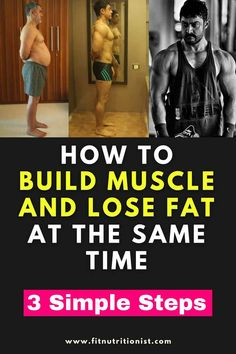 How To Build Muscle And Lose Fat At The Same Time Lose Body Fat, Body Weight, Weight Lifting, Weight Loss, Gain Muscle, Build Muscle, Body Building Men, Fitness Nutrition, Training Programs