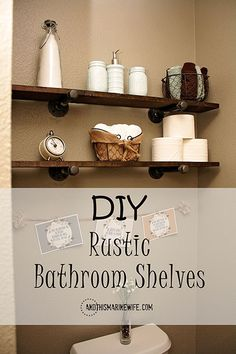How To Make Easy Customizable Rustic Bathroom Shelves