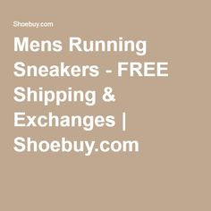 Mens Running Sneakers - FREE Shipping & Exchanges | Shoebuy.com