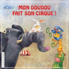 Mon doudou fait son cirque
