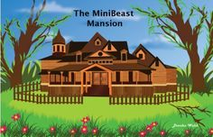 The Minibeast Mansion by Brendan Walsh, http://www.amazon.com/dp/B00EE5CCIA/ref=cm_sw_r_pi_dp_293ksb1VK0Y9T