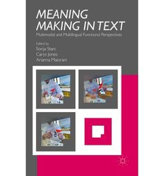 "Read ""Meaning Making in Text Multimodal and Multilingual Functional Perspectives"" by available from Rakuten Kobo. Meaning Making in Text presents new insights into forms of communication in a range of contexts: cultural, linguistic, m. Read Meaning, Forms Of Communication, Free Ebooks, New Books, Perspective, Meant To Be, Free Apps, This Book, Magazines"