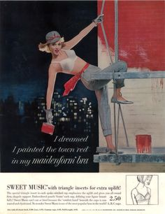 I Dreamed I Painted The Town Red. Vintage Ads. Maidenform.