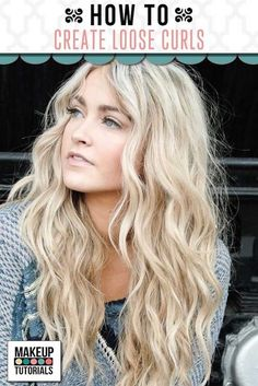 Loose Curls For Long Hair | Homecoming Dance Hairstyles Inspiration Perfect For The Queen