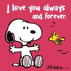 Snoopy love you always and forever Peanuts Cartoon, Peanuts Snoopy, Snoopy Hug, Happy Snoopy, Peanuts Movie, Message Mignon, L Love You, My Love, I Love You Funny