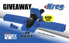 Sign up for the Nick Ferry newsletter to be entered to win a Kreg Jig® K5