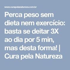 Perca peso sem dieta nem exercício: basta se deitar 3X ao dia por 5 min, mas desta forma! | Cura pela Natureza