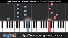 Park Shin Hye - Without Saying/Words (You're Beautiful OST) [Piano Tutorial -100% speed] - I love this song, Maybe I'll learn it on piano now X3
