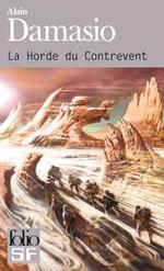 Alain Damasio - La horde du Contrevent : Découvrir, lire et acheter en ligne sur le site de la librairie Le Chat Pitre