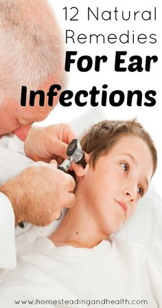 12 Natural Remedies for Ear Infections