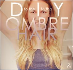 How-To Ombre Hair