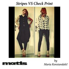 Stripes or checked prints? Maria Konstantaki is in a fashion dilemma... What's your choice?