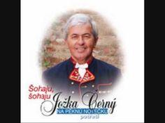 Jožka Černý - Šohaju, šohaju European Countries, Czech Republic, Folklore, Music, Bohemia