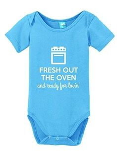 Fresh Out The Oven and Ready for Lovin' Onesie Funny Bodysuit Baby Romper Light Blue 3-6 Month, Infant Girl's