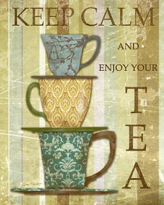 Shop for keep calm art from Plout Gallery. All keep calm artwork ships within 48 hours and includes a money-back guarantee. Choose your favorite keep calm designs and purchase them as wall art, home decor, phone cases, tote bags, and more! Collages D'images, Coffee Cups, Tea Cups, Tea Quotes, Tea Time Quotes, Foto Transfer, Cuppa Tea, Tea Art, My Cup Of Tea
