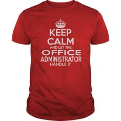 OFFICE ADMINISTRATOR T-Shirts, Hoodies. Get It Now ==> https://www.sunfrog.com/LifeStyle/OFFICE-ADMINISTRATOR-114690278-Red-Guys.html?id=41382