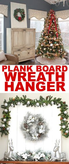 PLANK BOARD WREATH HANGER. Perfect to switch out your wreaths every season for that blank wall space in your home. Make with scrap wood!!