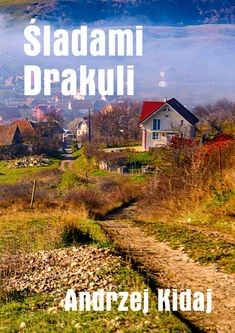 """Darmowy ebook """"7 dni w Rumuni. Śladami Drakuli"""" to relacja z fotograficznego wyjazdu do Rumuni."""