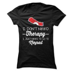 I JUST NEED TO GO TO NEPAL T Shirts, Hoodies. Get it now ==► https://www.sunfrog.com/LifeStyle/I-JUST-NEED-TO-GO-TO-NEPAL-T-SHIRTS-Ladies.html?41382