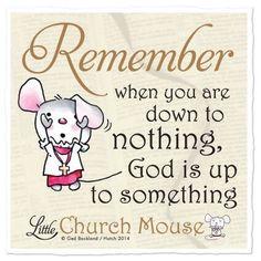 free little church mouse quotes Faith Quotes, Bible Quotes, Bible Verses, Scriptures, Qoutes, Quotations, Religious Quotes, Spiritual Quotes, Spiritual Church