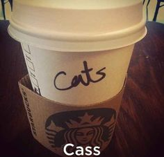And Cass became Cats.   27 Times Starbucks Failed So Hard It Almost Won