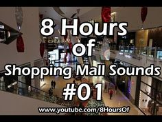 8 Hours of shopping mall sounds. You can occasionally hear people walking into stores in the shopping mall, talking, coughing and having a conversation. You can also hear children playing.  If you listen to this during sleep or meditation you will feel peaceful and calm. Great for tinnitus, meditation, yoga, when you study, go to sleep, have insomnia or have sleep deprivation.  Please like, subscribe and comment if you enjoyed this video. It will really help me out a lot. :)