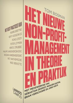 Het nieuwe non-profitmanagement in theorie en praktijk - Tom Bosman - plaatsnr. 613.44/002 #Management #NonProfitOrganisaties