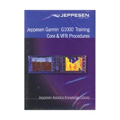 Jeppesen Garmin G1000 Core & VFR Procedures Training DVD