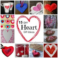 Messy Little Monster: 15 Homemade Heart Gifts for Kids (and Grown Ups)