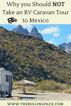 Traveling the Baja peninsula by RV or camper is an amazing way to explore Mexico's scenic beach paradise! However, overpriced RV caravan tours are not the best way to experience a Baja road trip. Click visit to read more! #rvlife #vanlife #camperlife #roadtrip #baja #mexico #RV #camper