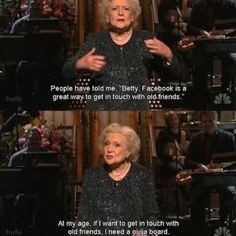 Oh Betty white <3