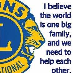 #WeServe #LionsClub Lions International Logo, Club International, Lion Icon, Lion Poster, Big Family, My Father, Wisdom Quotes, Clip Art, Inspirational Quotes