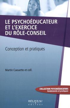 Les psychoéducateurs sont des professionnels reconnus pour leur expertise de l'adaptation humaine. Ils interviennent auprès d'enfants, d'adolescents et d'adultes présentant des lacunes sur le plan adaptatif en raison de différentes problématiques (santé mentale, déficience intellectuelle, délinquance, toxicomanie, etc.). Leur intégration au système professionnel québécois en 2000 a largement contribué à la reconnaissance de leurs compétences.