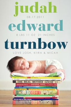 "Newborn photo... posed on a stack of books! You could do some of your favorite childhood books, or even a stack of baby/pregnancy books like ""What to Expect..."" and ""The Baby Book"", etc. Precious!"