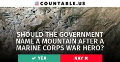 Should the Government Name a Mountain After a Marine Corps War Hero? #ArtsCultureReligion #California #Families #FederalAgencies #Military #PublicLandandResources #VeteransAffairs #War #politics #countable
