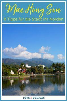 Mae Hong Son Norden Thailand Tipps