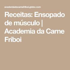 Receitas: Ensopado de músculo | Academia da Carne Friboi