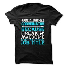 Love being A SPECIAL EVENTS COORDINATOR T-Shirts, Hoodies. CHECK PRICE ==►…