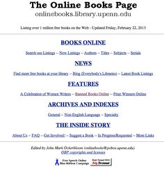 Online Books Page http://digital.library.upenn.edu/books/ from the University of Pennsylvania. A partnership with the Internet Archive.