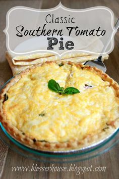 Southern Tomato Pie - Bless'er House A recipe for the best classic Southern tomato pie perfect for summer.A recipe for the best classic Southern tomato pie perfect for summer. Quiches, Vegetable Recipes, Vegetarian Recipes, Healthy Recipes, Tomato Pie Recipes, Tomato Pie With Bacon Recipe, Recipe Using Tomatoes, Southern Tomato Pie, Def Not