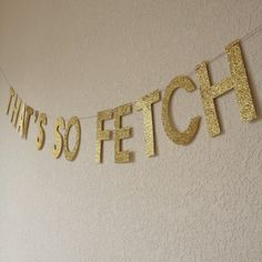 Glitter That's So Fetch Banner // Mean Girls by PartyHappier