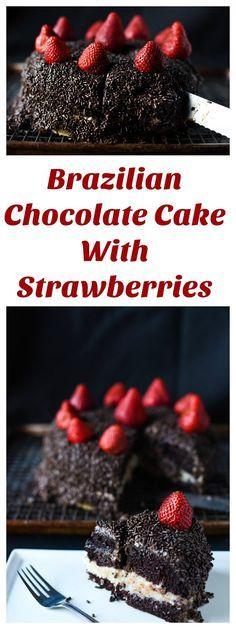 BRAZILIAN CHOCOLATE CAKE WITH STRAWBERRIES