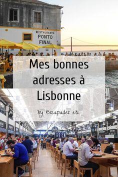 Toutes mes bonnes adresses à Lisbonne, testées et approuvées, pour grignoter, manger, boire un verre ou ramener des souvenirs !