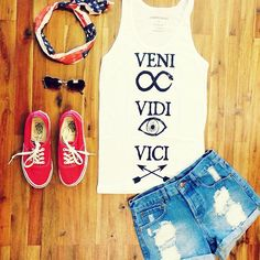 """I love the saying I need this shirt """"I came, I saw, I conquered"""""""