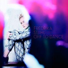 "<3 <3 Fredrika Stahl ""Off to dance"" / Pop / Ecoute spotify http://open.spotify.com/album/6TWC8zNrGErlJGolrvzmH8"