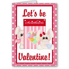 Let's Be Sweethearts Valentine Greeting Card