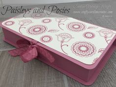 CraftyCarolineCreates: Paisleys and Posies Lined Gift Box with Hand Stamped Paper - Video Tutorial using Stampin' Up Products.