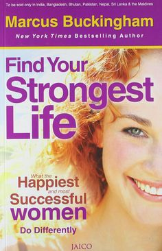 #FindYourStrongestLife is a #book by #MarcusBuckingham. Packed with #research, #practicaladvice, #examples, and #testimonials, #FindYourStrongestLife is a #stepbystep guide to #realistic change from the #expert who knows how to make it happen.