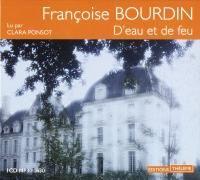 D'eau et de feu  / Françoise Bourdin